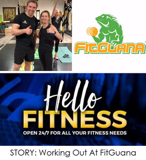 Hello Fitness: Working Out At FitGuana