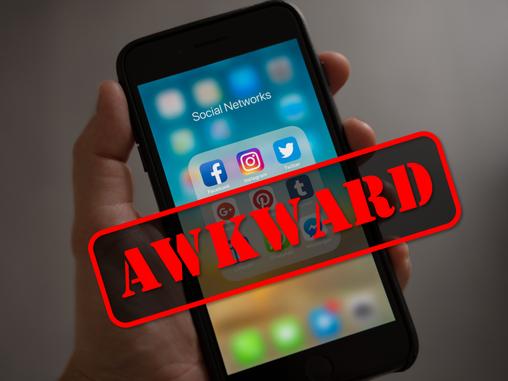 Social[ly] Media [Awkward]