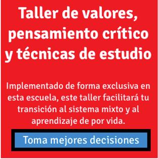 Bachilleres Experimental Mixta: Taller de valores, pensamiento critico y técnicas de estudio