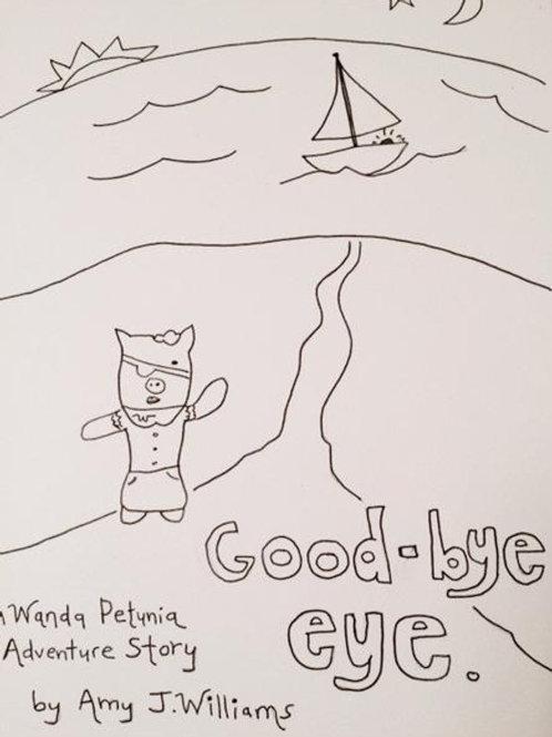 """""""Good-bye Eye"""""""