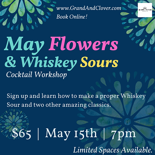 May 15th Cocktail Workshop