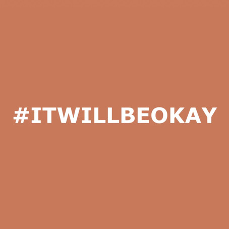 It will be Okay