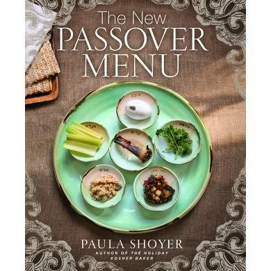 New Passover Menu by Paula Shoyer