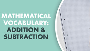 Mathematical Vocabulary: Addition and Subtraction
