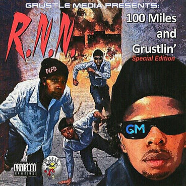100 miles and grustlin