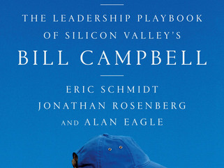 9 Principles from the Trillion Dollar Coach Bill Campbell -An Impact of the UNKNOWN COACH-MENTOR