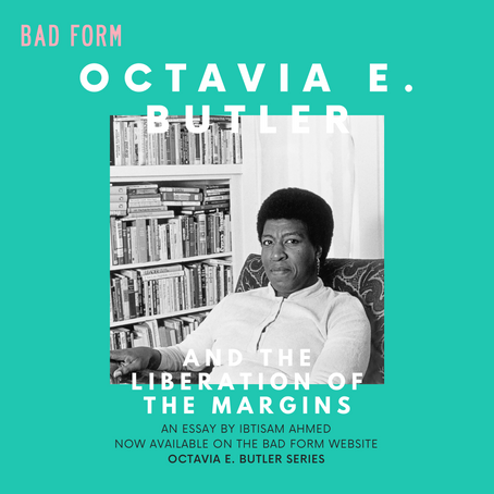 Octavia E. Butler and the Liberation of the Margins
