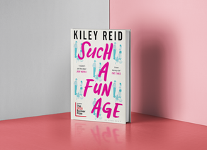 Such A Fun Age - Kiley Reid Review