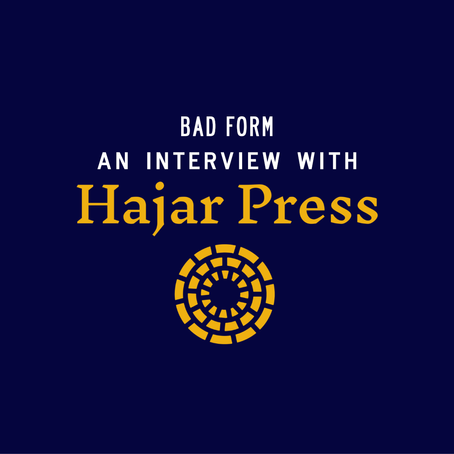 """No either/or between beautiful and revolutionary,"" an interview with Hajar Press"