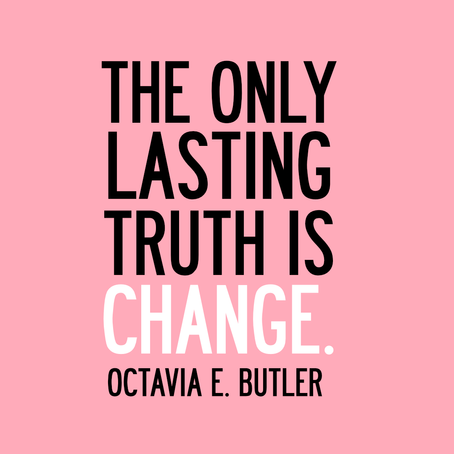 """The only lasting truth is change"" The Public Perception of Octavia E. Butler"