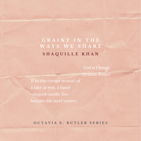 Grainy In The Ways We Share - Shaquille Khan for the OEB Series