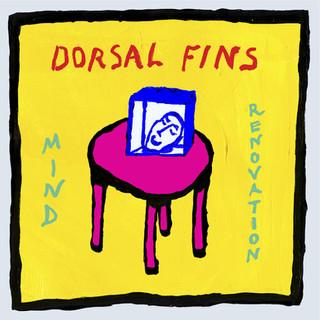 MIND RENOVATION - DORSAL FINS [2015]