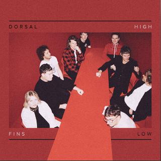 HIGH LOW - DORSAL FINS [2016]