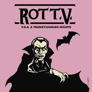 F.D.A / TRANSYLVANIAN NIGHTS - ROT T.V. [2019]