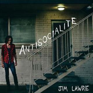ANTISOCIALITE - JIM LAWRIE [2015]