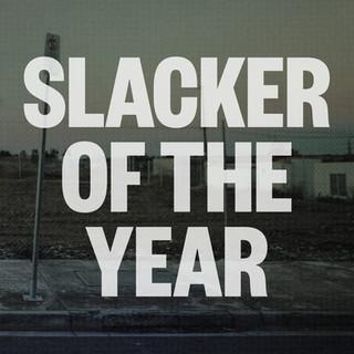 SLACKER OF THE YEAR - JIM LAWRIE [2017]