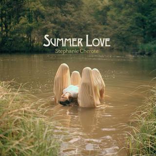 SUMMER LOVE - SPEPHANIE CHEROTE [2020]