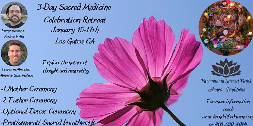 3 Day Sacred Medicines Celebration Retreat
