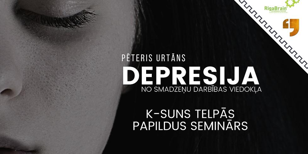 Maskas, meli, depresija. (Papildus seminārs)