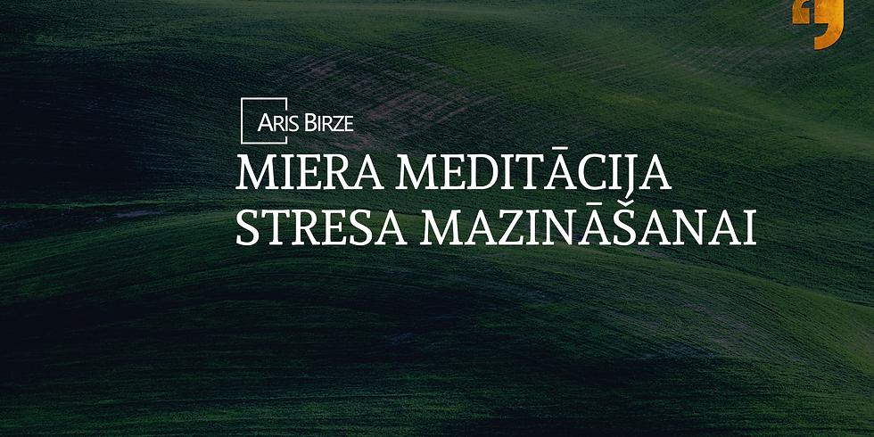 Miera Meditācija Stresa Mazināšanai
