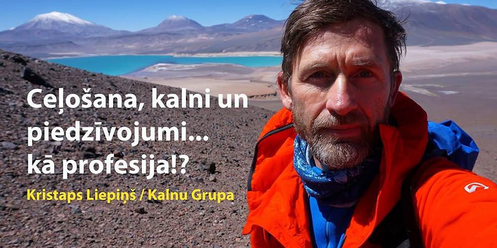 Ceļošana, kalni un piedzīvojumi kā profesija!?