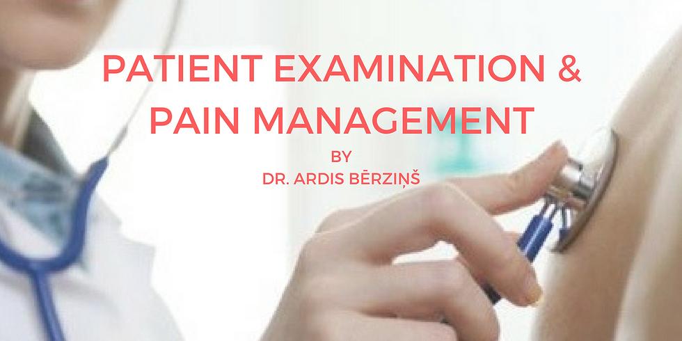Patient examination & Pain management
