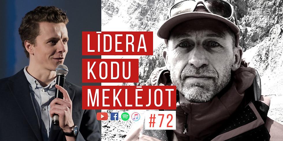LKM72 Kristaps Liepiņš par kalniem, karjeru un izaugsmi