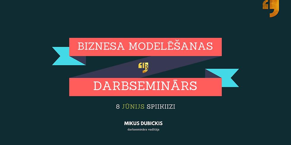 Biznesa modelēšana - darbseminārs