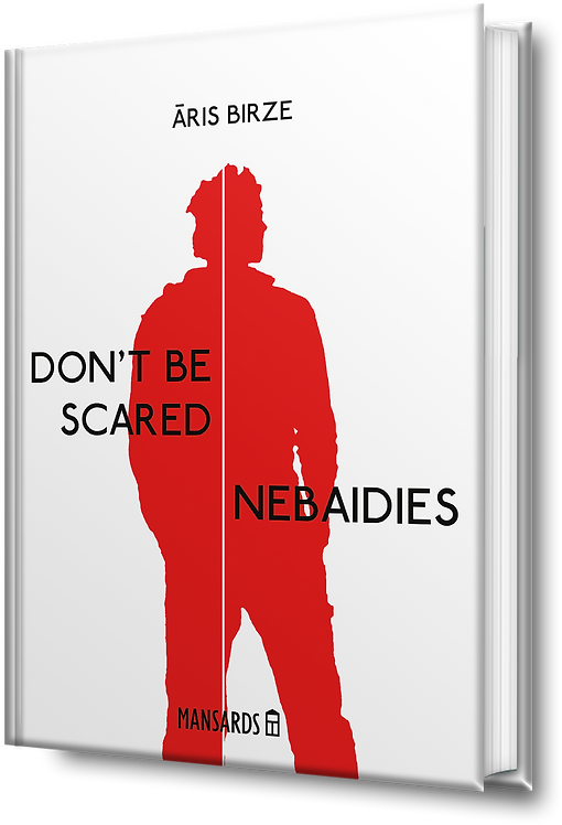 Nebaidies | Don't be scared