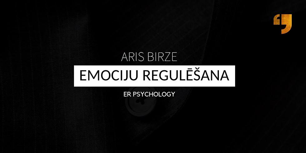 Emociju Regulēšanas Stratēģijas. Aris Birze