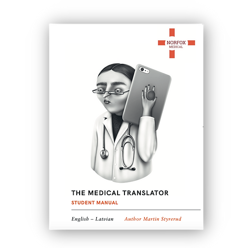 The Medical Translator: English - Latvian