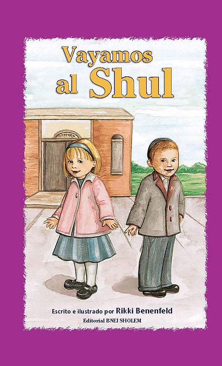 Vayamos al Shul