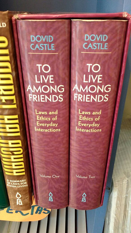 To live among friends