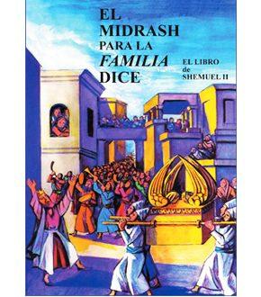 El midrash para la familia dice Shemuel II