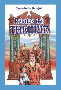 Relatos del Talmud - Tratado de Berajot