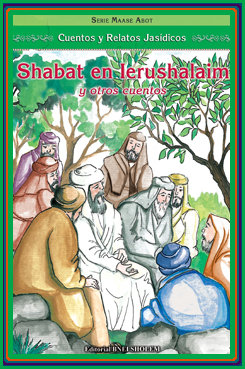 Serie Oasis - Shabat en Ierushalaim