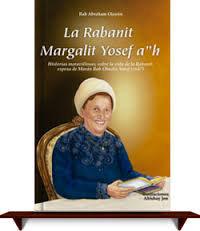 La Rabanit Margalit Yosef  a´´h