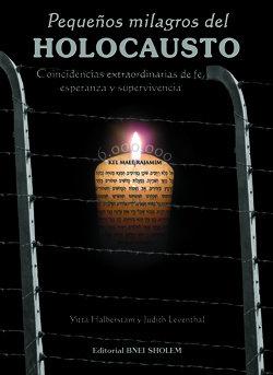 Pequeños milagros del Holocausto