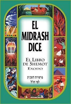 El midrash dice Shemot