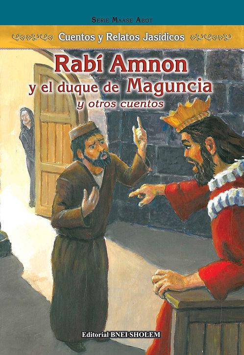 Serie Oasis - Rabi Amon y el duque de Maguncia