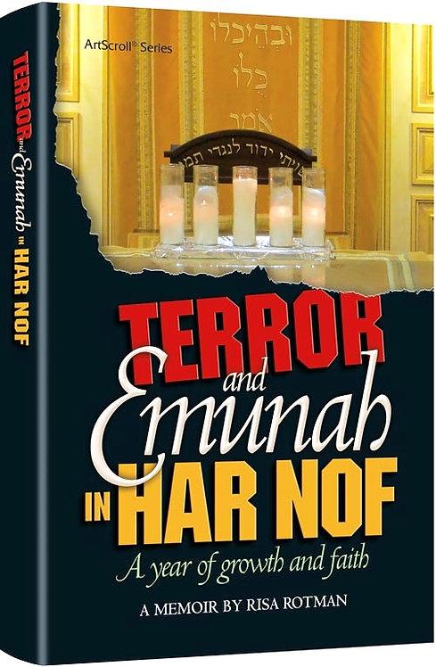 Terror and emunah in Har Nof