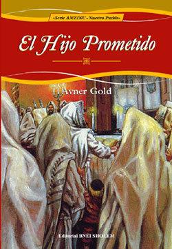 Serie Ameinu - El hijo Prometido