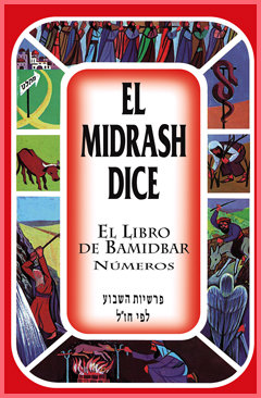 El midrash dice Bamidbar