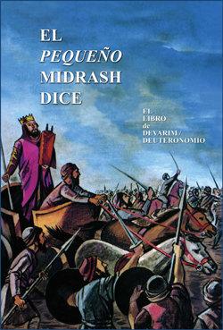El pequeño midrash dice Devarim