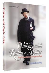 Walking with Rabbi Miller