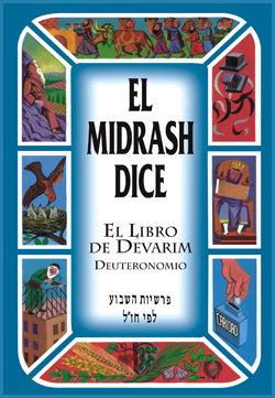 El midrash dice Debarim