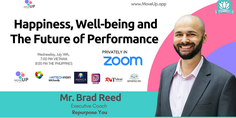 Happiness, Well-being and The Future of Performance