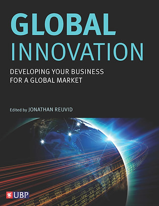 Global Innovation: Developing Your Business For A Global Market