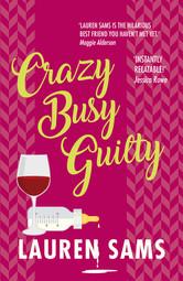 Crazy Busy Guilty.jpg
