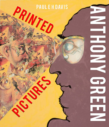 Anthony Green: Printed Pictures